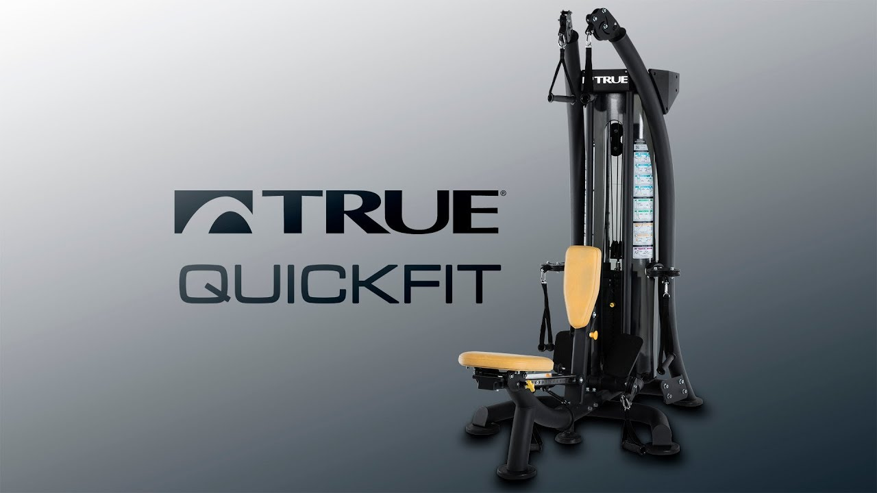 TRUE Fitness QuickFit