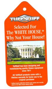TuffStuff Fitness Equipment in the White House