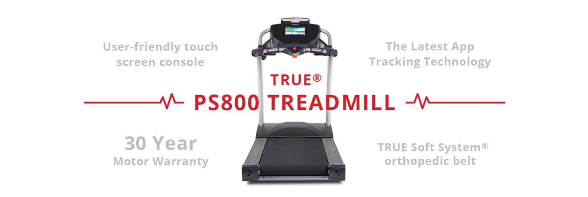 TRUE Fitness PS800 Treadmill at Fitness Gallery